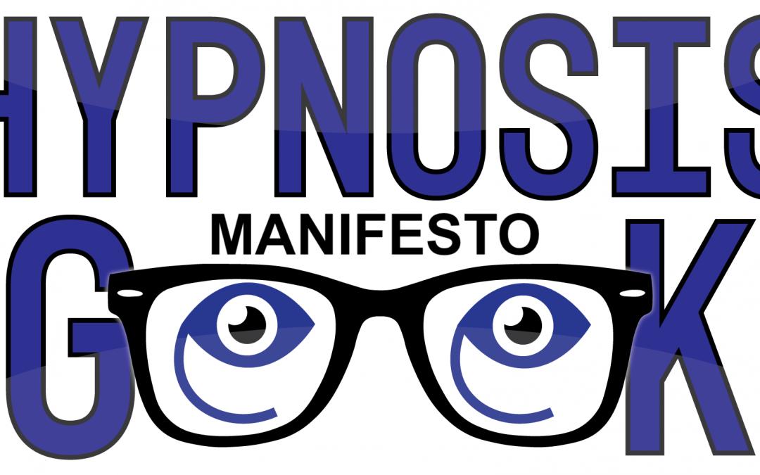 The Hypnosis Geek Manifesto