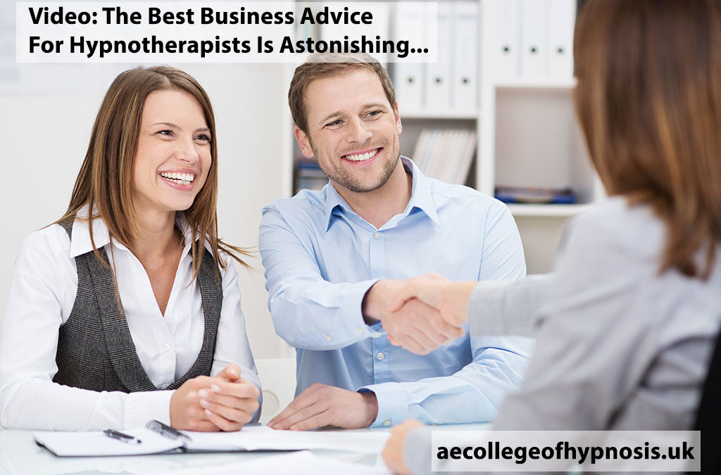 The Best Business Advice For Hypnotherapists Is Astonishing