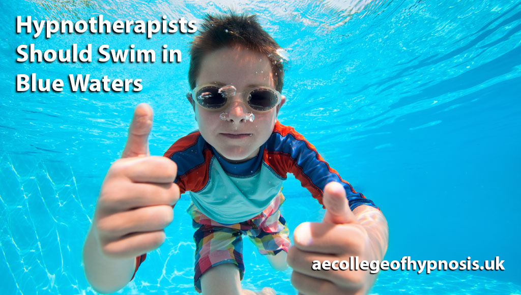 Hypnotherapists Should Swim in Blue Waters