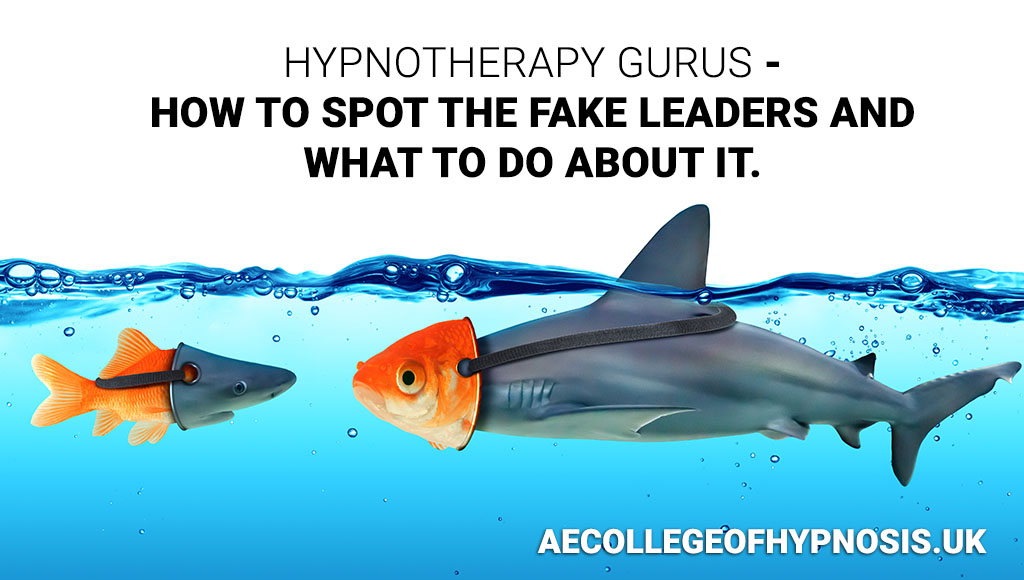 Video: Hypnotherapy Gurus – How to Spot the Fake Leaders and What to do About It.