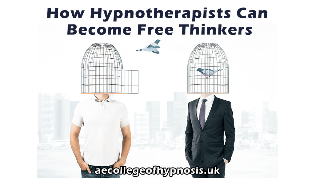 Video : How Hypnotherapists Can Become Free Thinkers