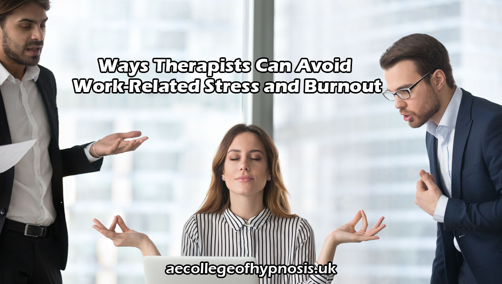 Video Ways Therapists Can Avoid Work-Related Stress and Burnout