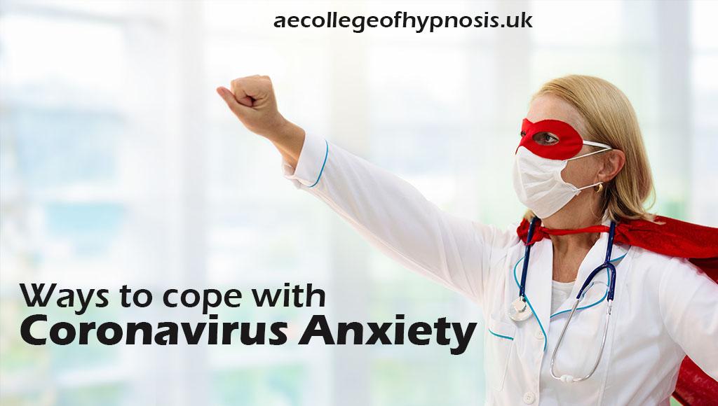 Ways To Cope With Coronavirus Anxiety