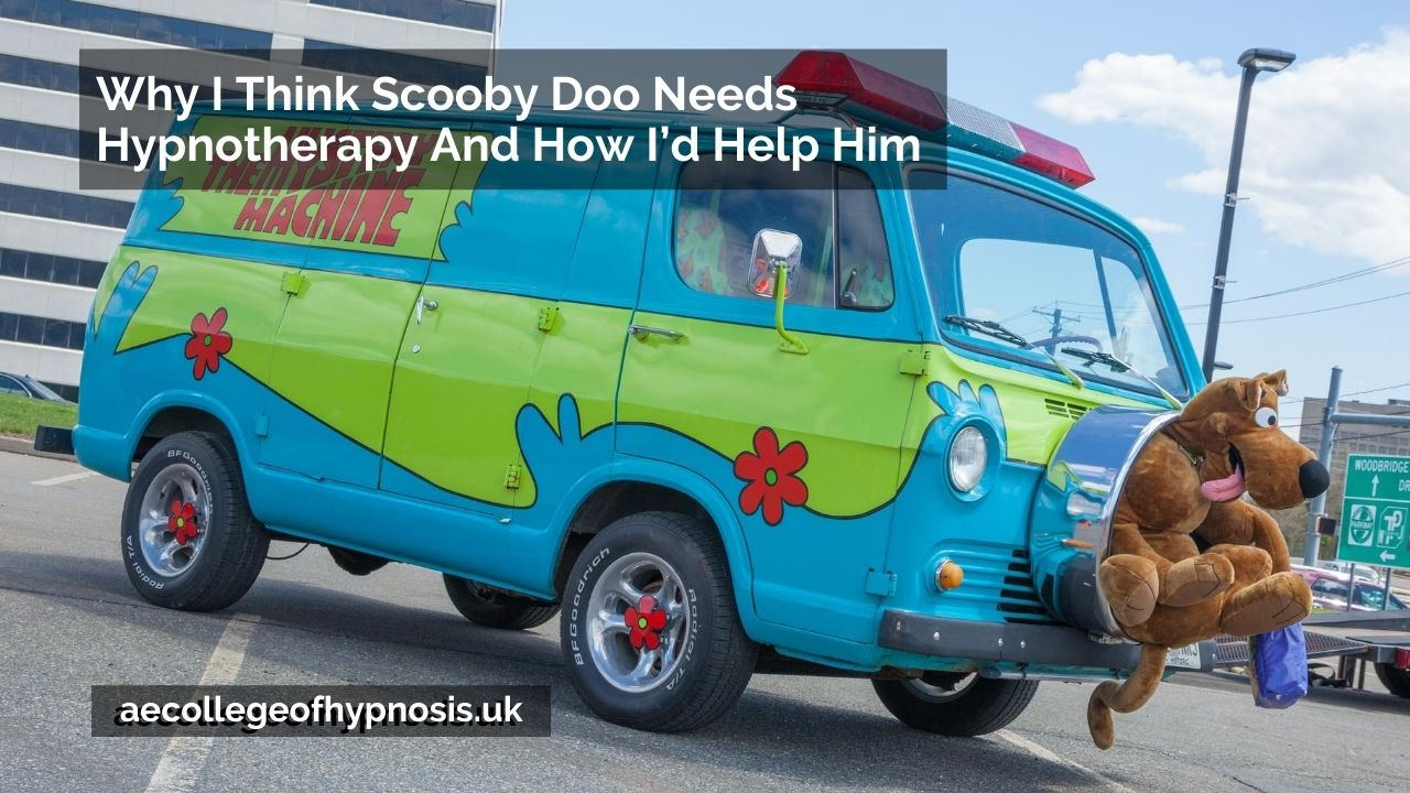 Video: Why I Think Scooby Doo Needs Hypnotherapy And How I'd Help Him